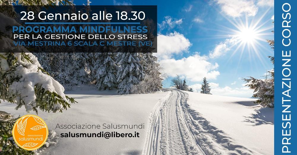 Presentazione Corso Mindfulness Mestre 28 Gennaio 2020