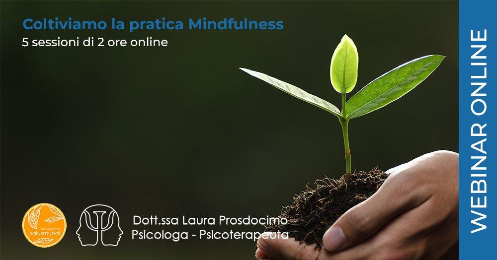 Coltiviamo la pratica Mindfulness MBSR