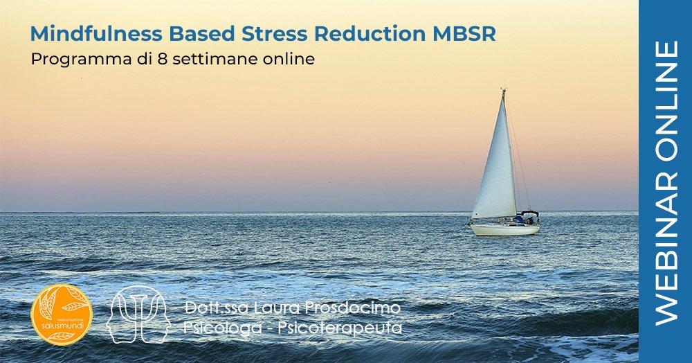 Mindfulness Based Stress Reduction MBSR Online