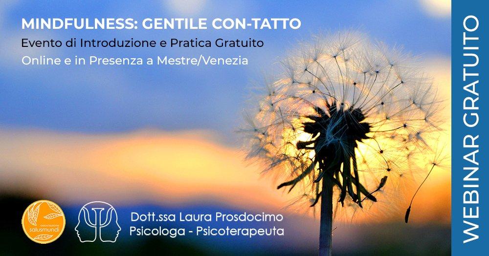 Mindfulness Gentile Contatto Evento Gratuito Online e a Mestre/Venezia